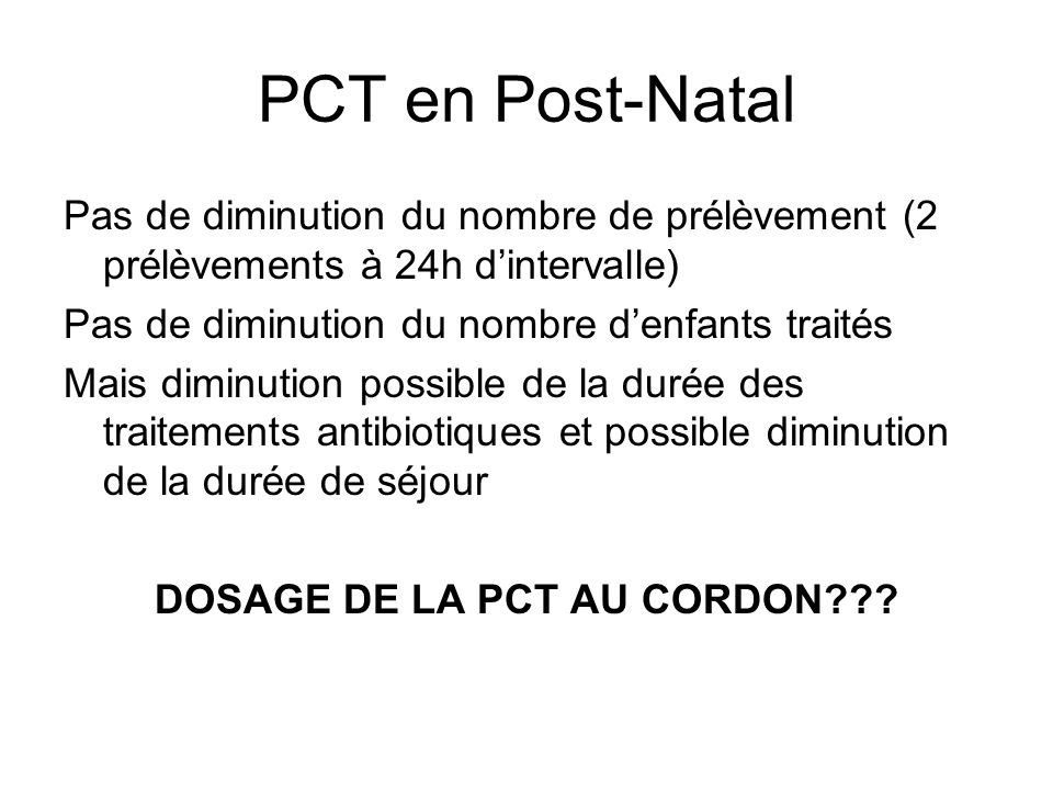 DOSAGE DE LA PCT AU CORDON