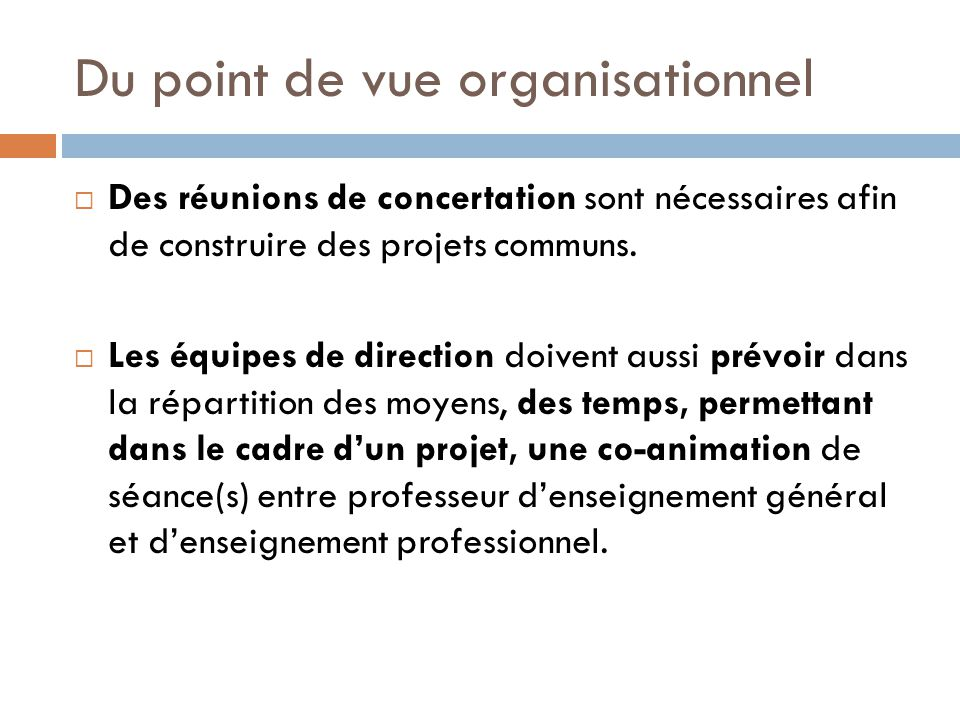Du point de vue organisationnel