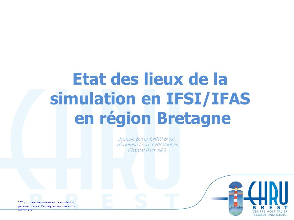 Etat des lieux de la simulation en IFSI/IFAS en région Bretagne