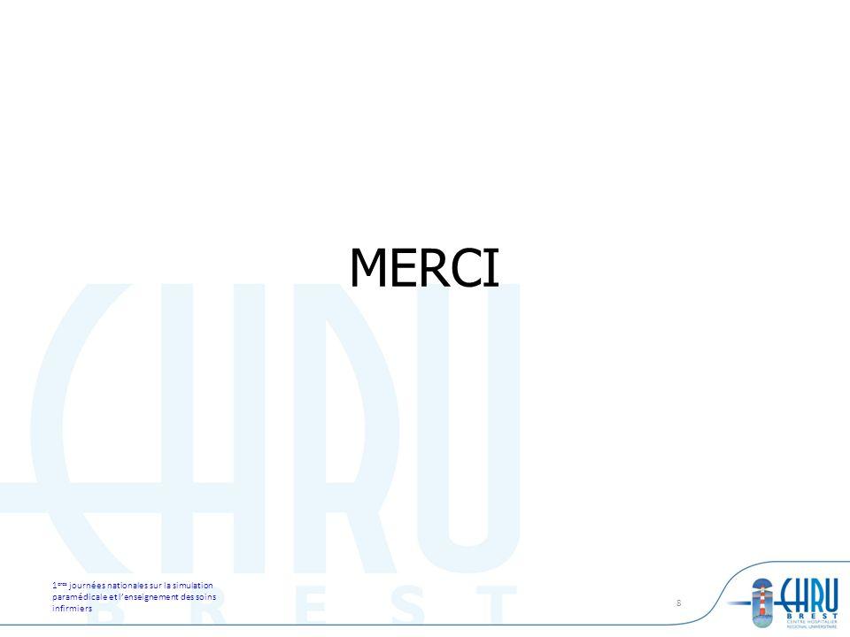 MERCI 1eres journées nationales sur la simulation paramédicale et l'enseignement des soins infirmiers.