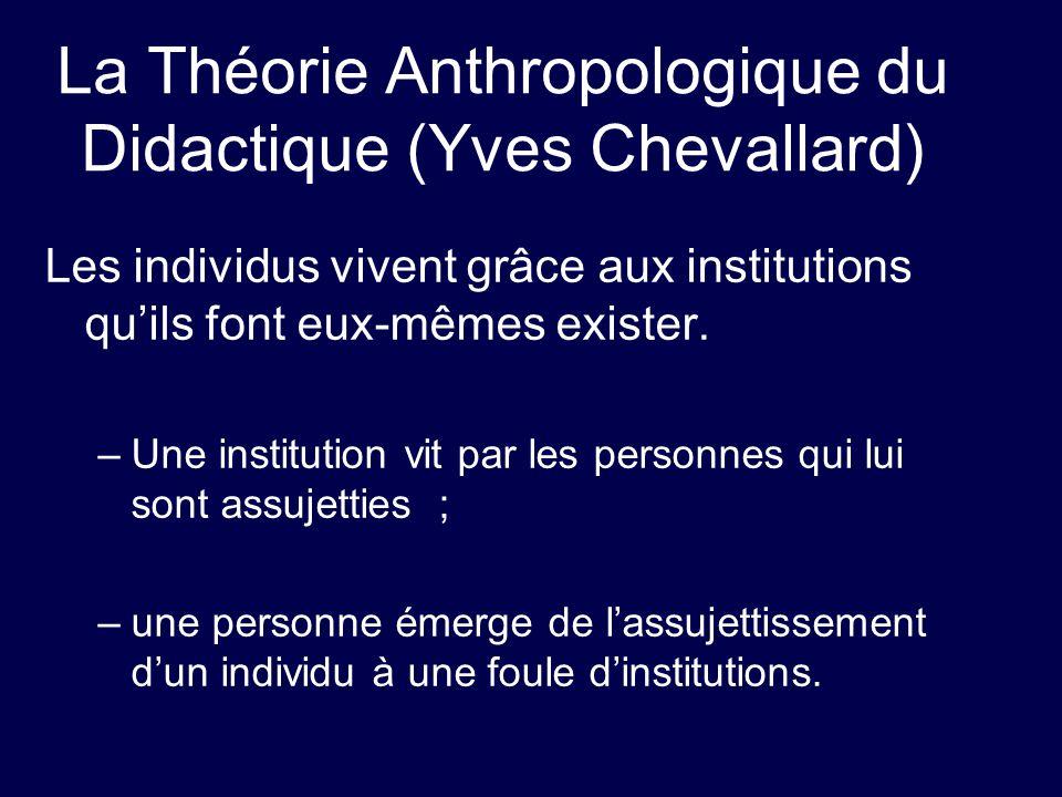 La Théorie Anthropologique du Didactique (Yves Chevallard)