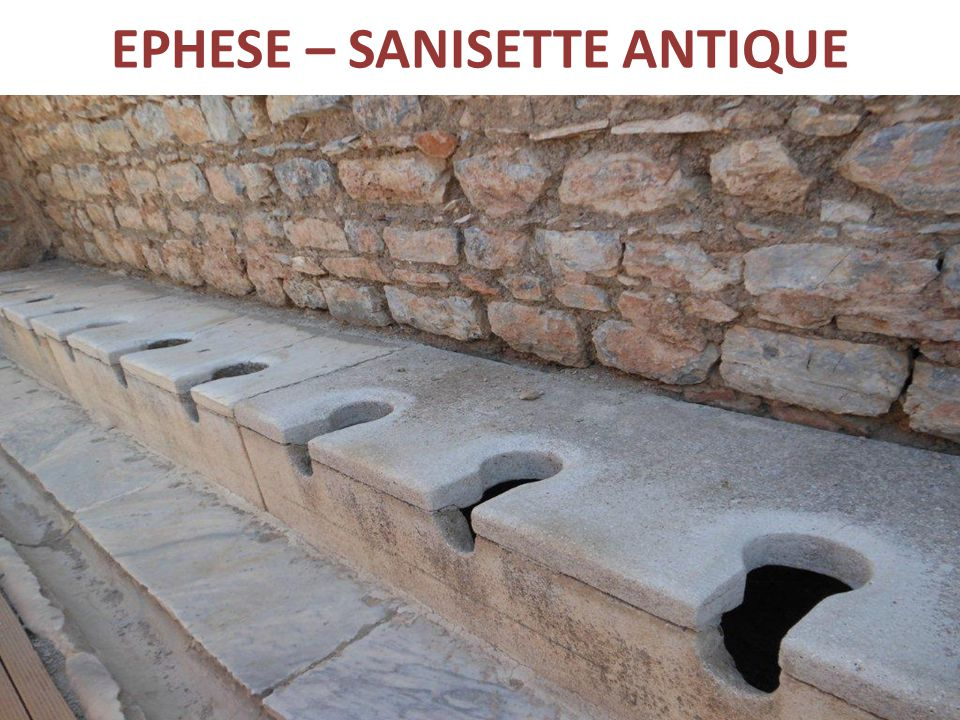 EPHESE – SANISETTE ANTIQUE
