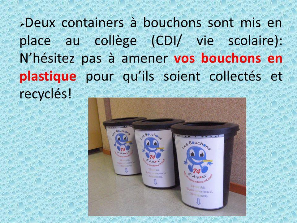 Deux containers à bouchons sont mis en place au collège (CDI/ vie scolaire): N'hésitez pas à amener vos bouchons en plastique pour qu'ils soient collectés et recyclés!