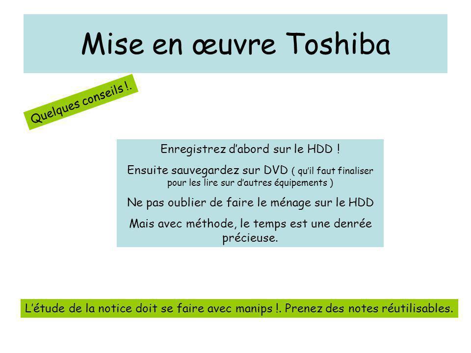 Mise en œuvre Toshiba Quelques conseils !.