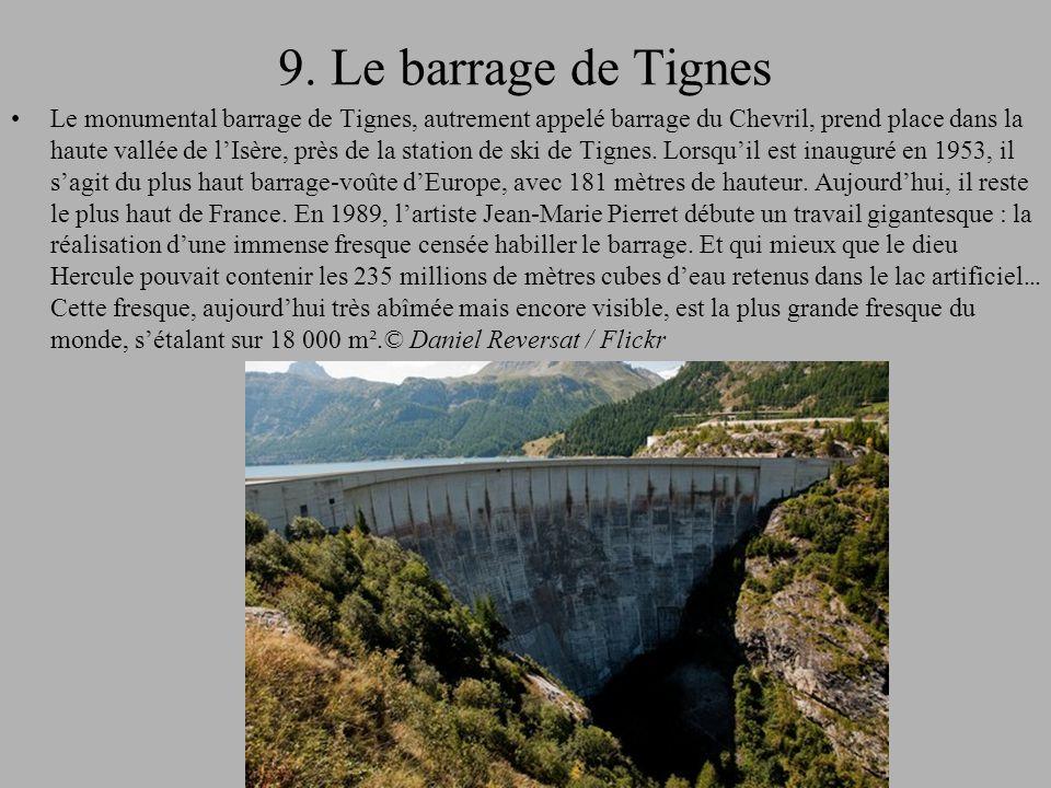 9. Le barrage de Tignes
