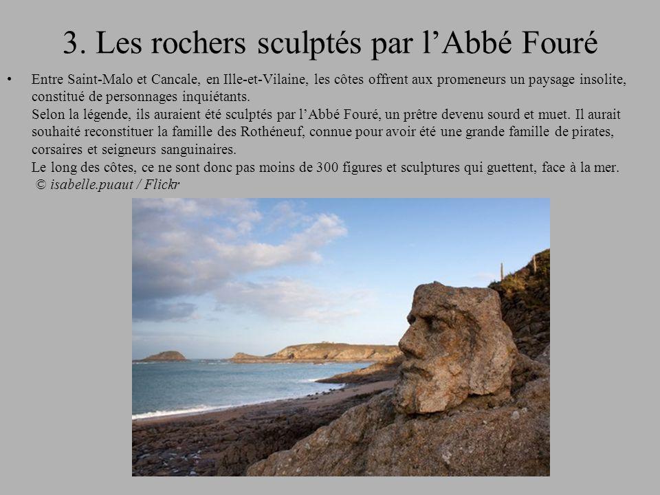 3. Les rochers sculptés par l'Abbé Fouré