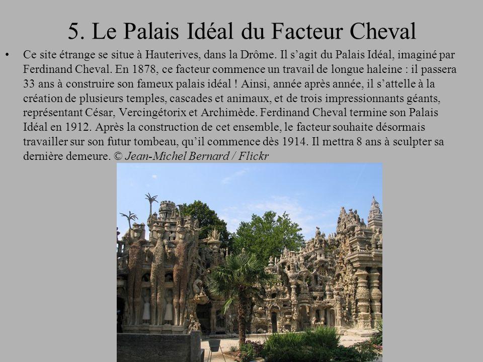 5. Le Palais Idéal du Facteur Cheval