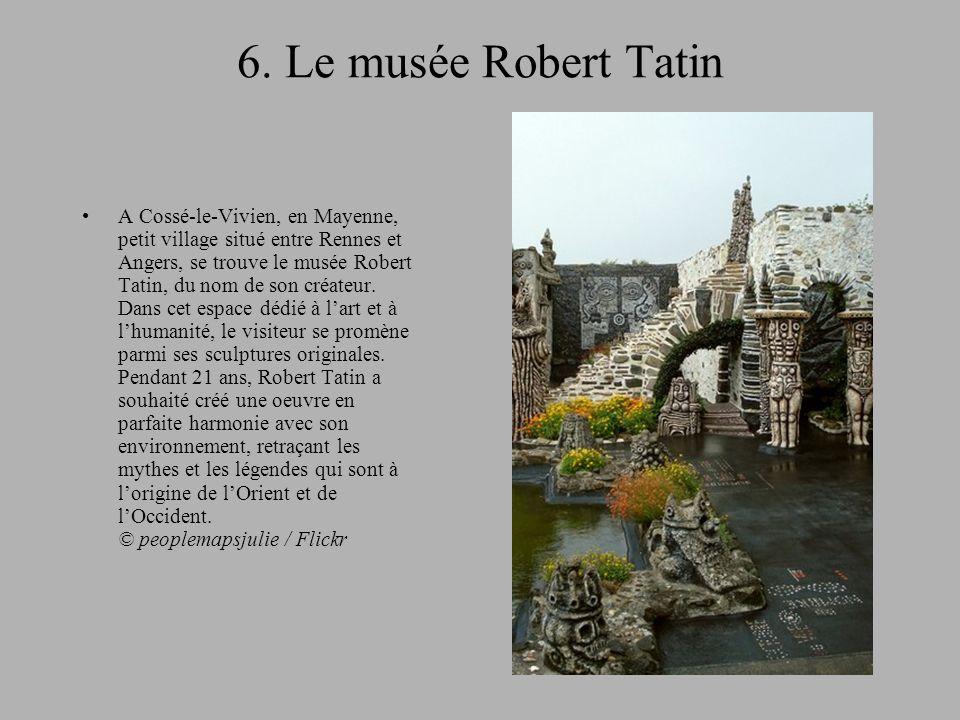 6. Le musée Robert Tatin