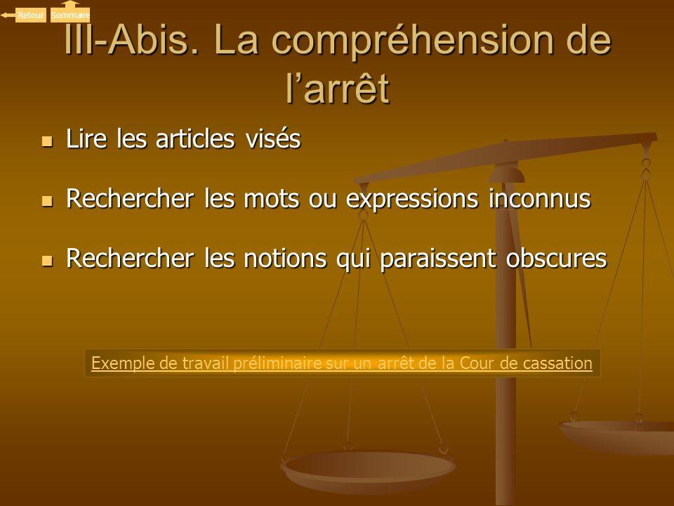 III-Abis. La compréhension de l'arrêt