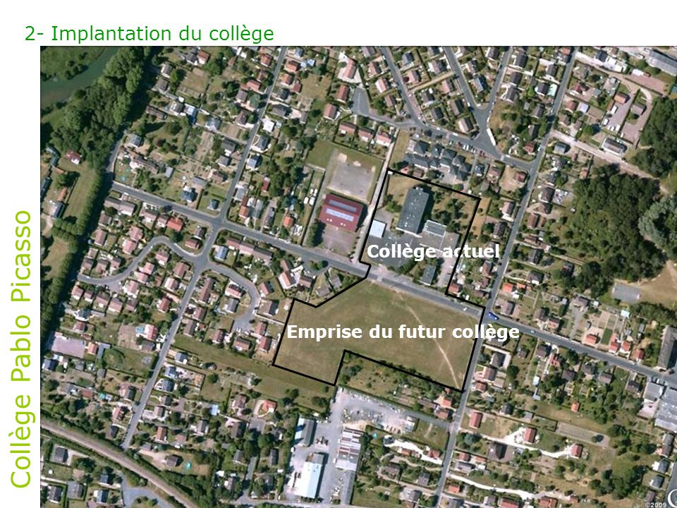 Collège Pablo Picasso 2- Implantation du collège Collège actuel