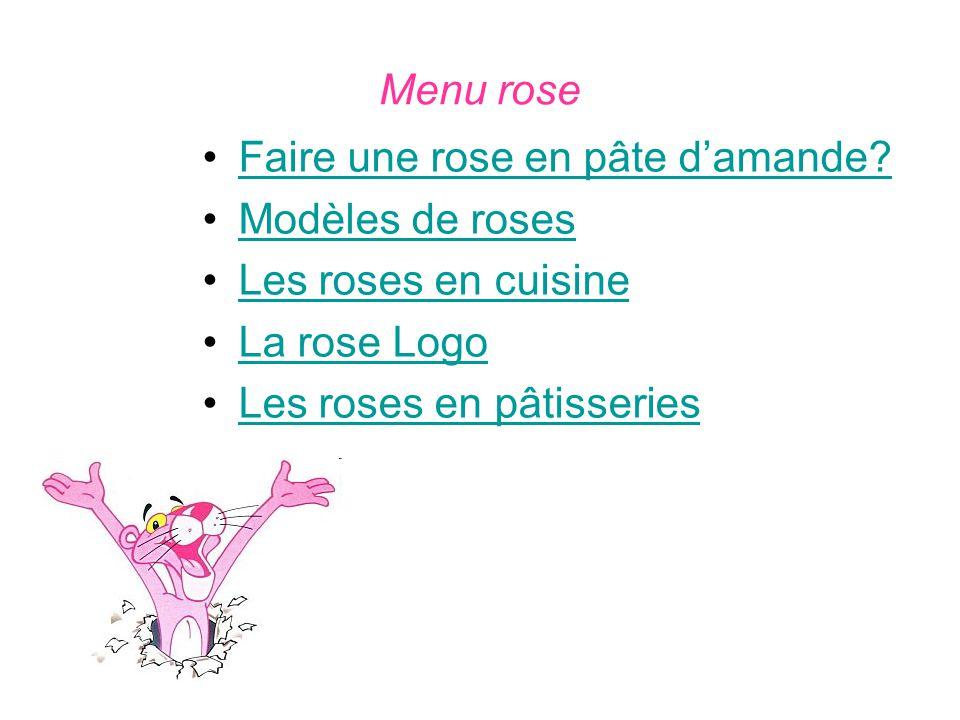 Menu rose Faire une rose en pâte d'amande Modèles de roses. Les roses en cuisine. La rose Logo.