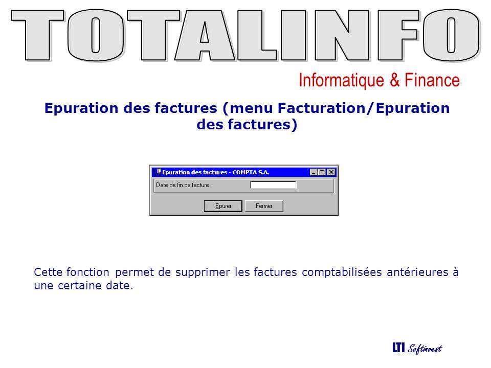 Epuration des factures (menu Facturation/Epuration des factures)