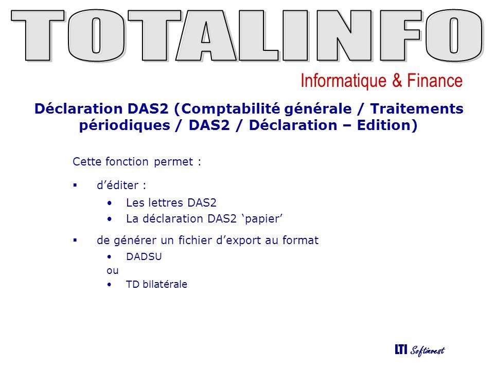 Déclaration DAS2 (Comptabilité générale / Traitements périodiques / DAS2 / Déclaration – Edition)