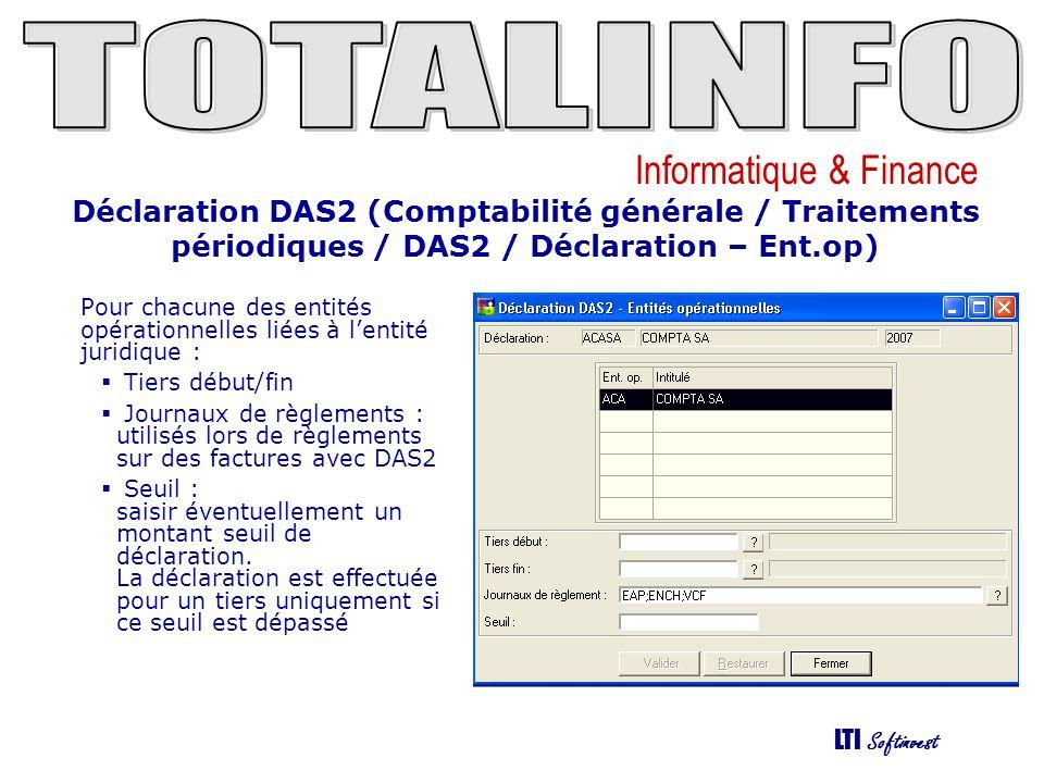 Déclaration DAS2 (Comptabilité générale / Traitements périodiques / DAS2 / Déclaration – Ent.op)