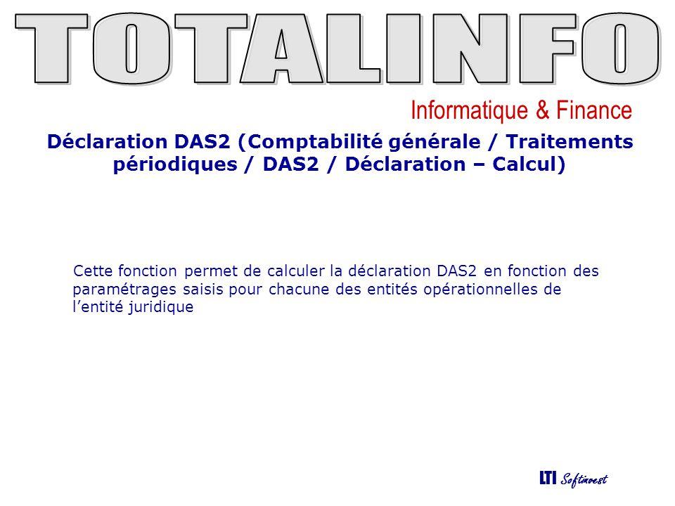 Déclaration DAS2 (Comptabilité générale / Traitements périodiques / DAS2 / Déclaration – Calcul)