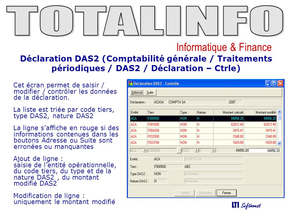 Déclaration DAS2 (Comptabilité générale / Traitements périodiques / DAS2 / Déclaration – Ctrle)