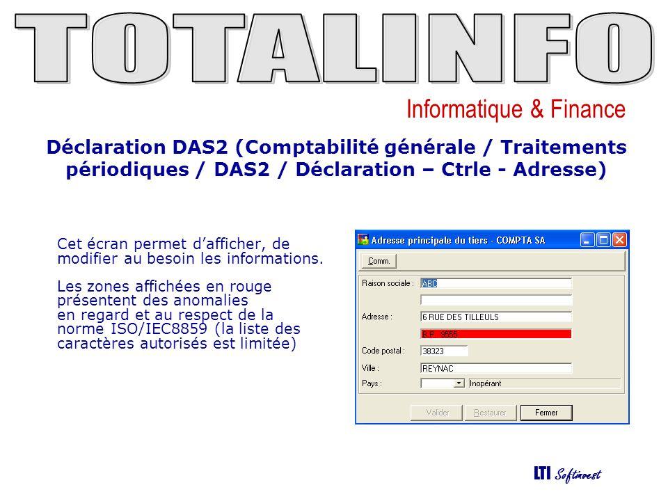 Déclaration DAS2 (Comptabilité générale / Traitements périodiques / DAS2 / Déclaration – Ctrle - Adresse)
