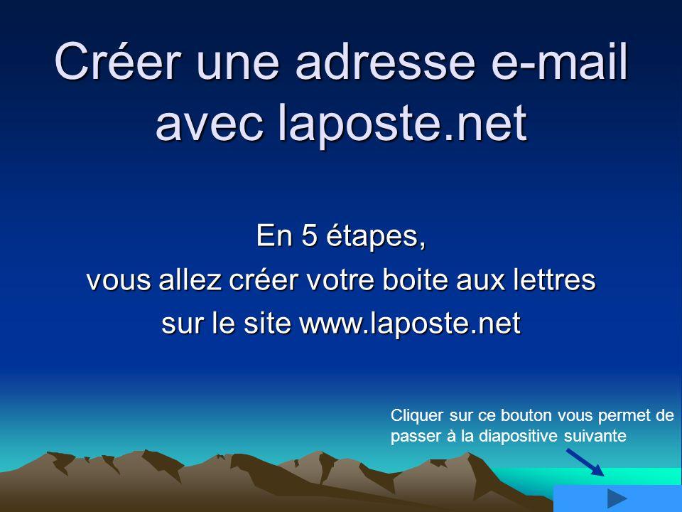Créer une adresse e-mail avec laposte.net