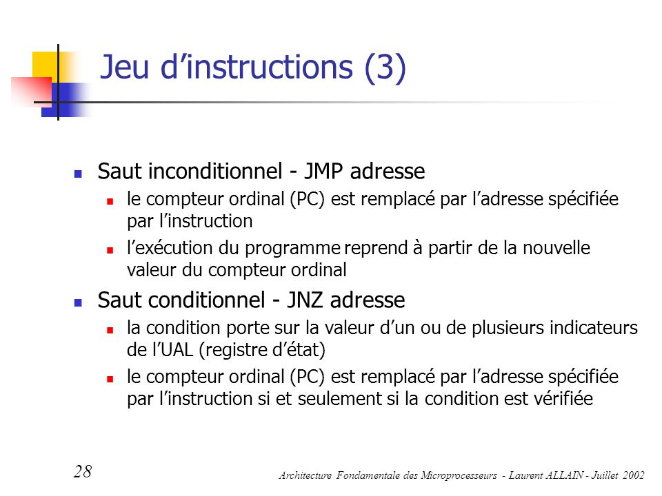 Jeu d'instructions (3) Saut inconditionnel - JMP adresse