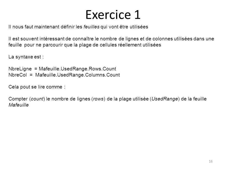Exercice 1 Il nous faut maintenant définir les feuilles qui vont être utilisées.
