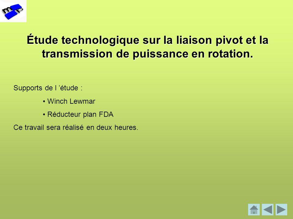 Étude technologique sur la liaison pivot et la transmission de puissance en rotation.