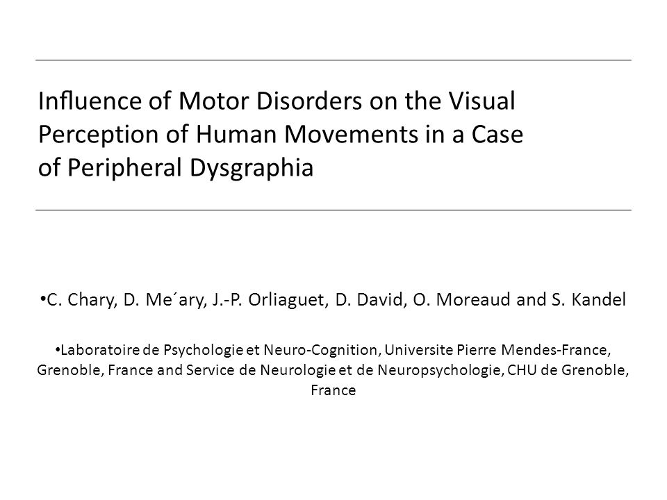 Influence of Motor Disorders on the Visual Perception of Human Movements in a Case of Peripheral Dysgraphia