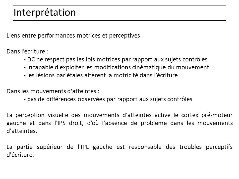 Interprétation Liens entre performances motrices et perceptives