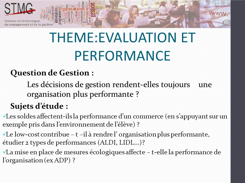 THEME:EVALUATION ET PERFORMANCE