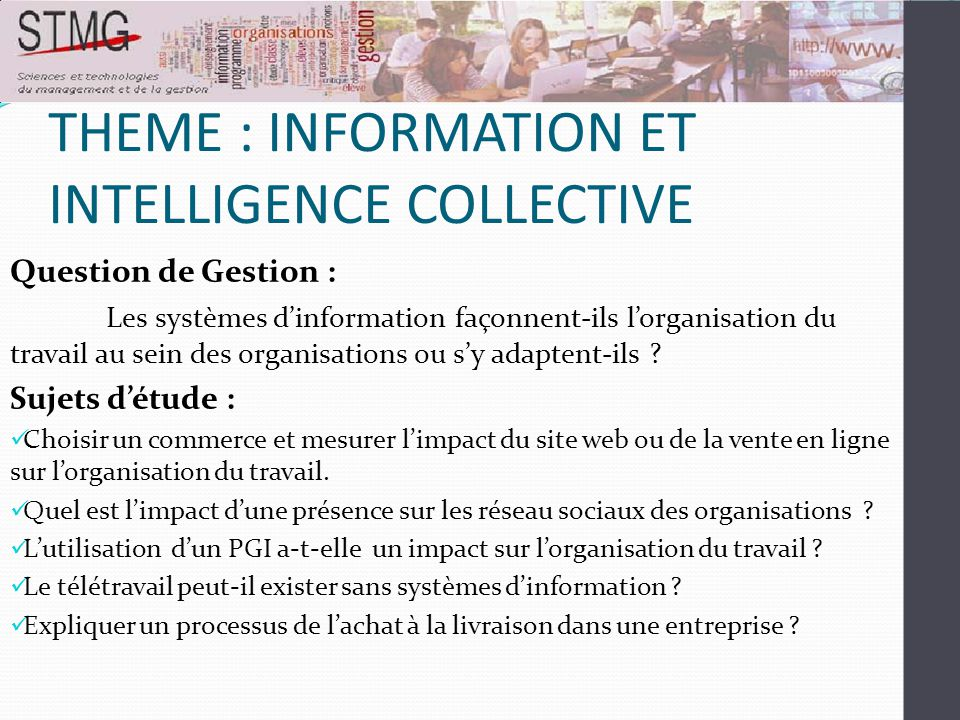 THEME : INFORMATION ET INTELLIGENCE COLLECTIVE