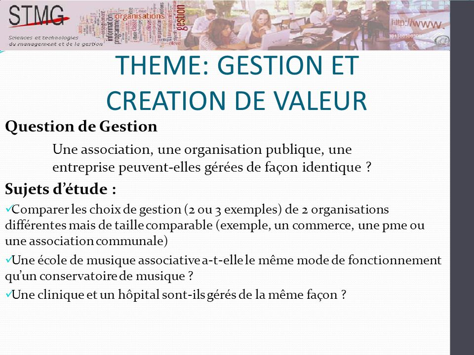 THEME: GESTION ET CREATION DE VALEUR