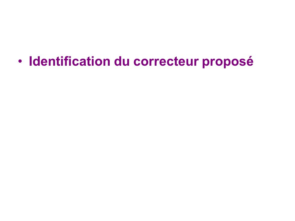 Identification du correcteur proposé