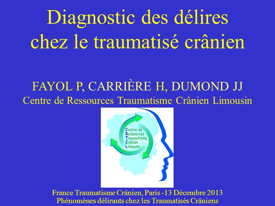Diagnostic des délires chez le traumatisé crânien