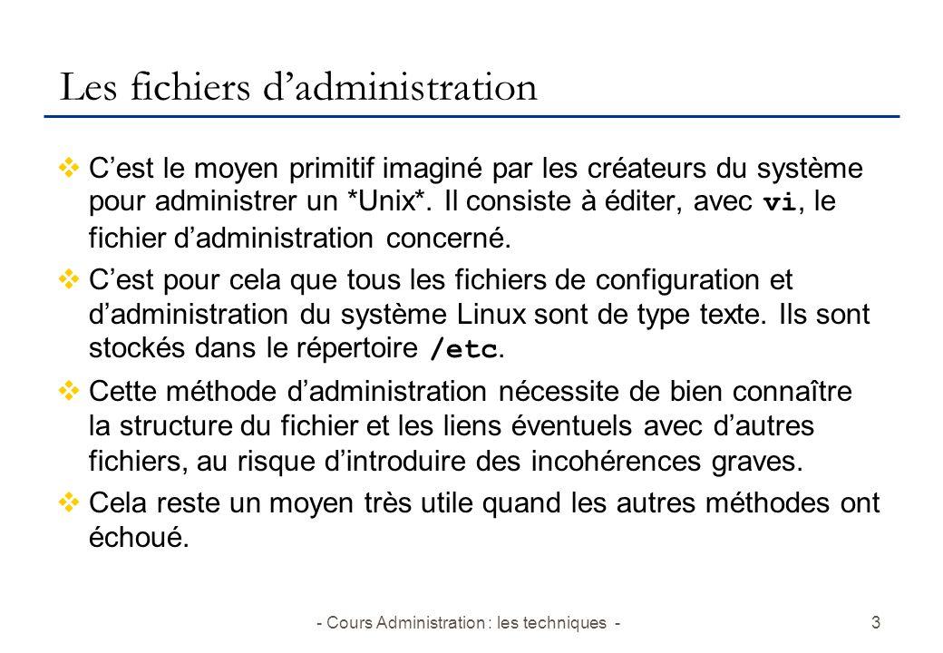 Les fichiers d'administration