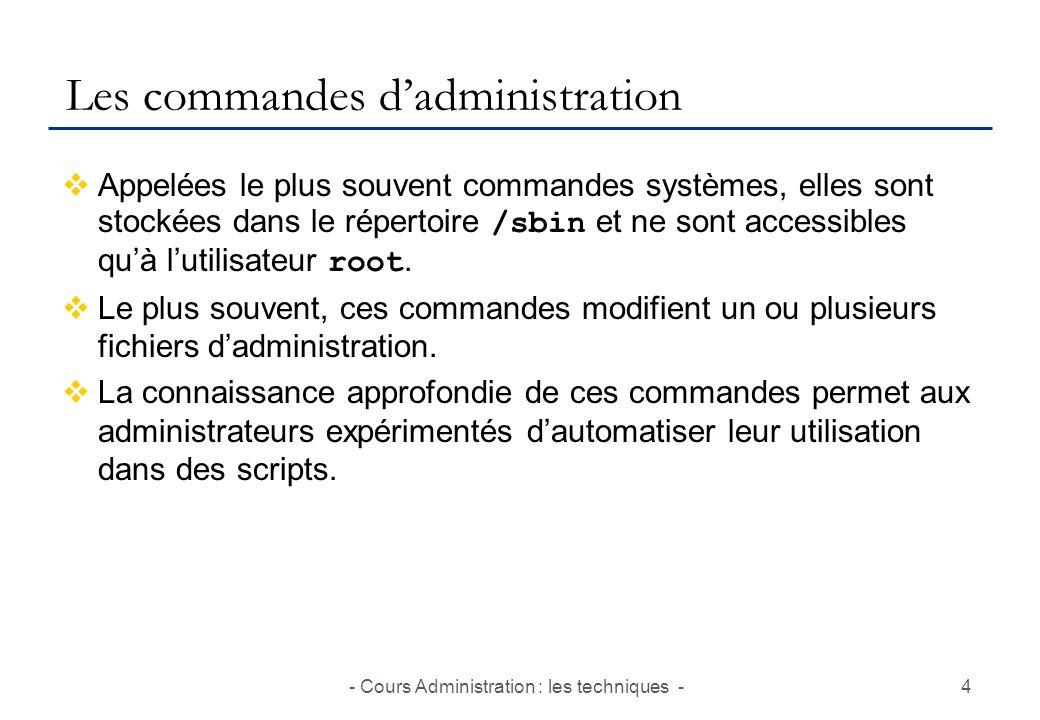 Les commandes d'administration