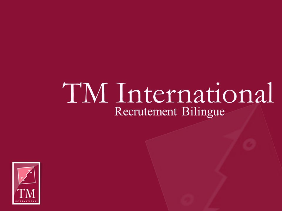 TM International Recrutement Bilingue