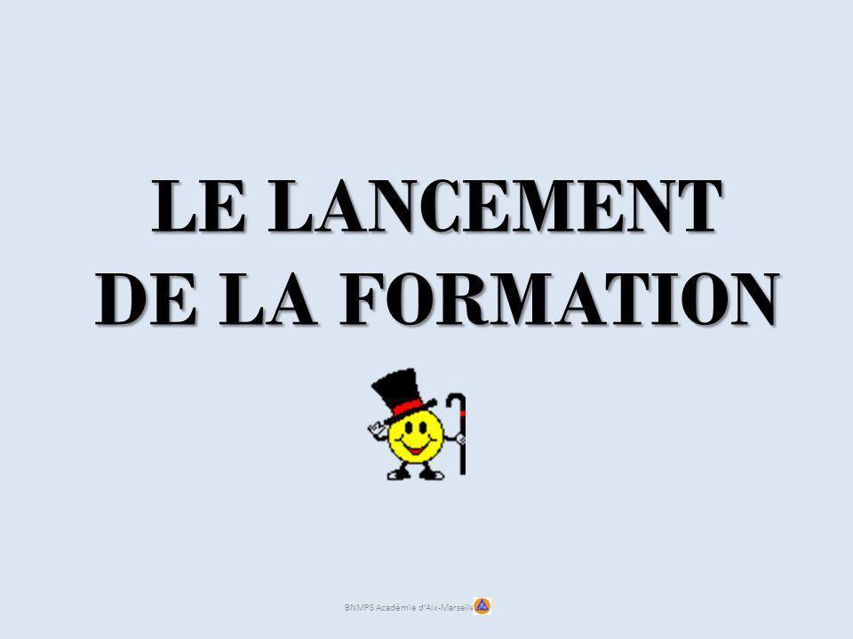 LE LANCEMENT DE LA FORMATION