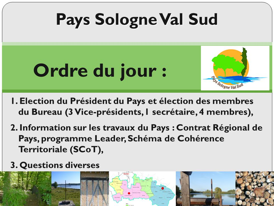 Ordre du jour : Pays Sologne Val Sud