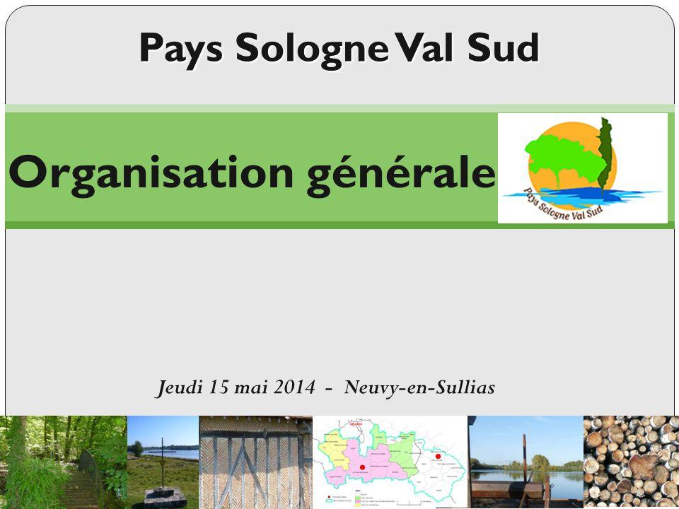 Organisation générale Jeudi 15 mai 2014 - Neuvy-en-Sullias