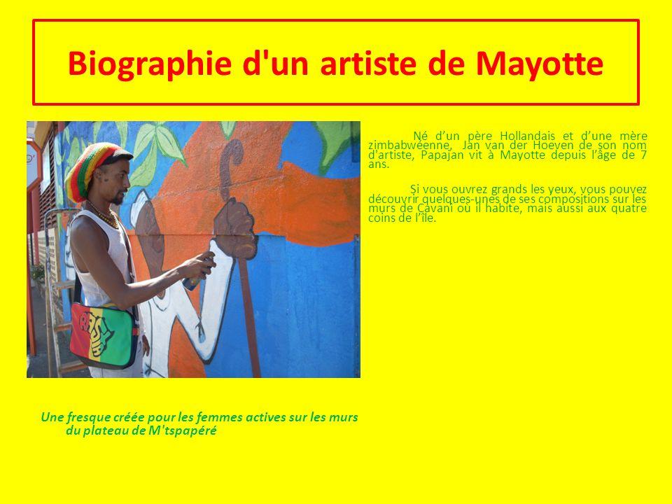 Biographie d un artiste de Mayotte
