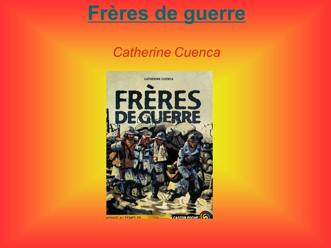 Frères de guerre Catherine Cuenca