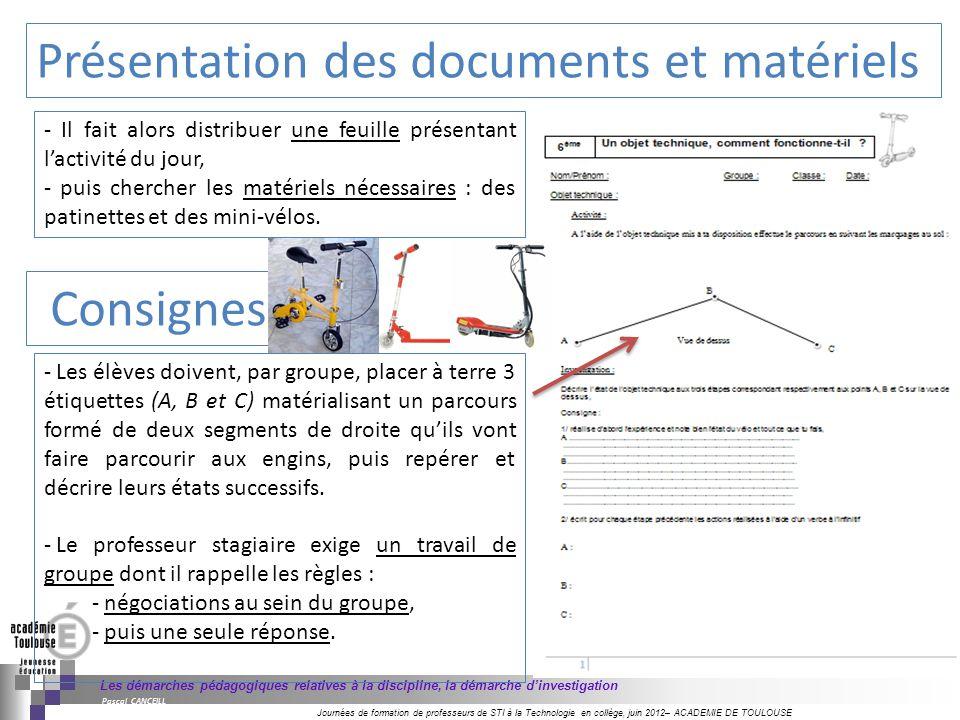 Présentation des documents et matériels
