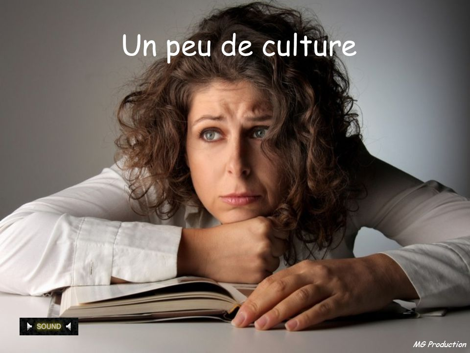 Un peu de culture MG Production