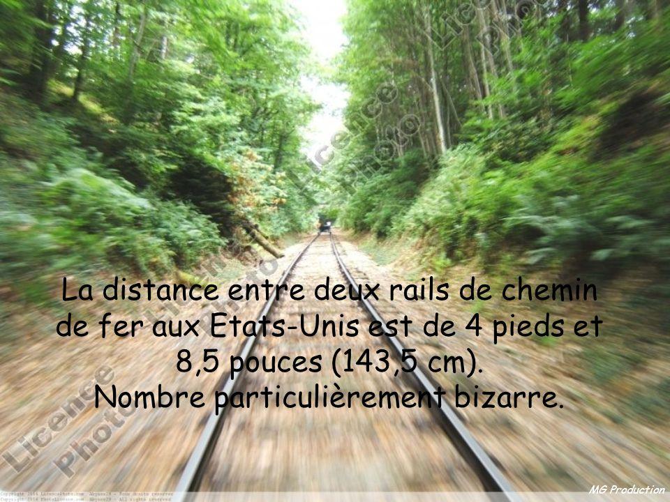 La distance entre deux rails de chemin de fer aux Etats-Unis est de 4 pieds et 8,5 pouces (143,5 cm). Nombre particulièrement bizarre.