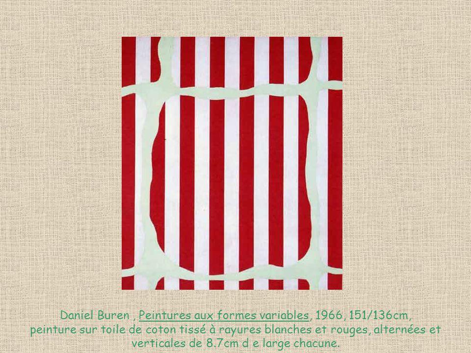 Daniel Buren , Peintures aux formes variables, 1966, 151/136cm,