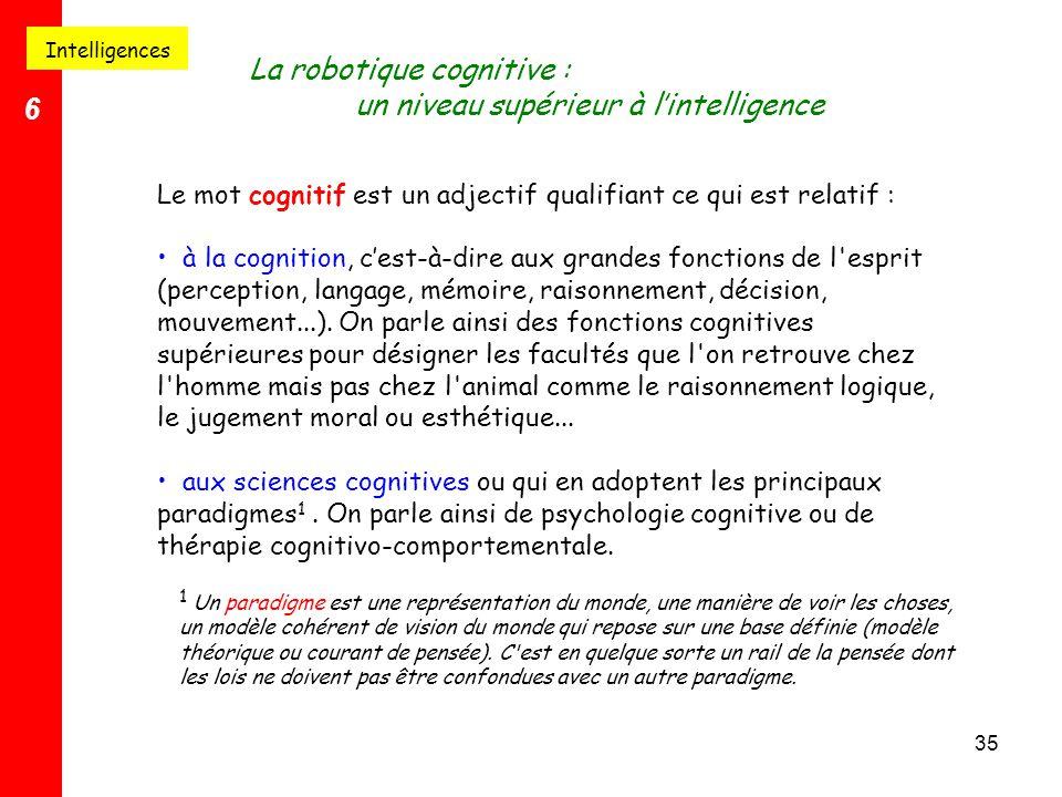 La robotique cognitive : un niveau supérieur à l'intelligence 6