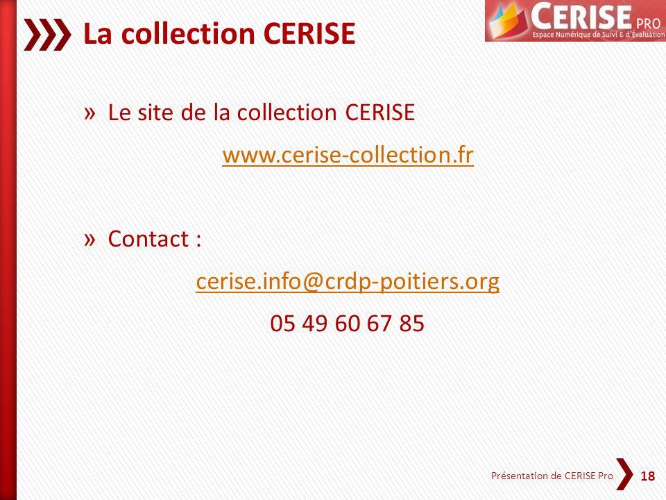 La collection CERISE Le site de la collection CERISE