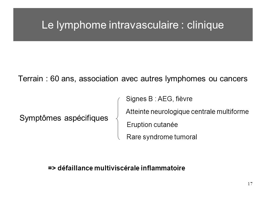 Le lymphome intravasculaire : clinique