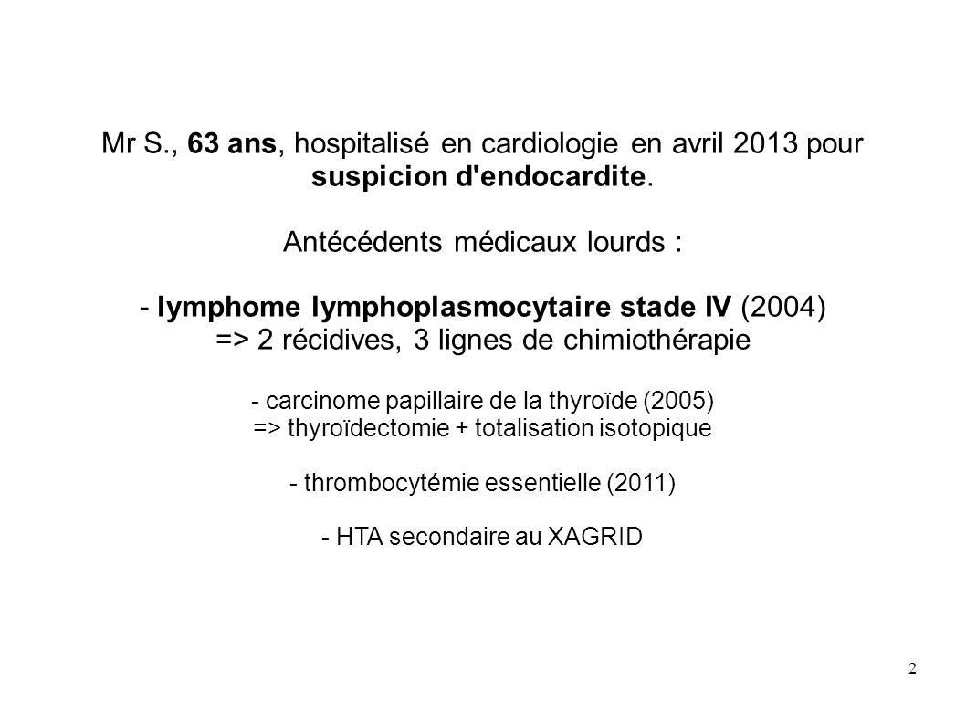 Antécédents médicaux lourds :
