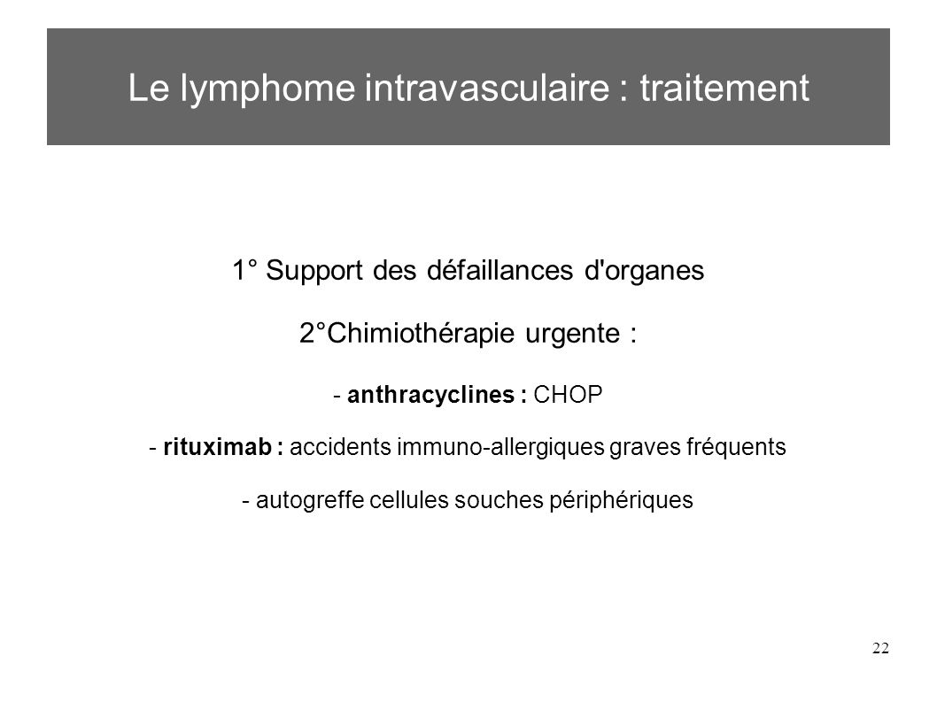 Le lymphome intravasculaire : traitement