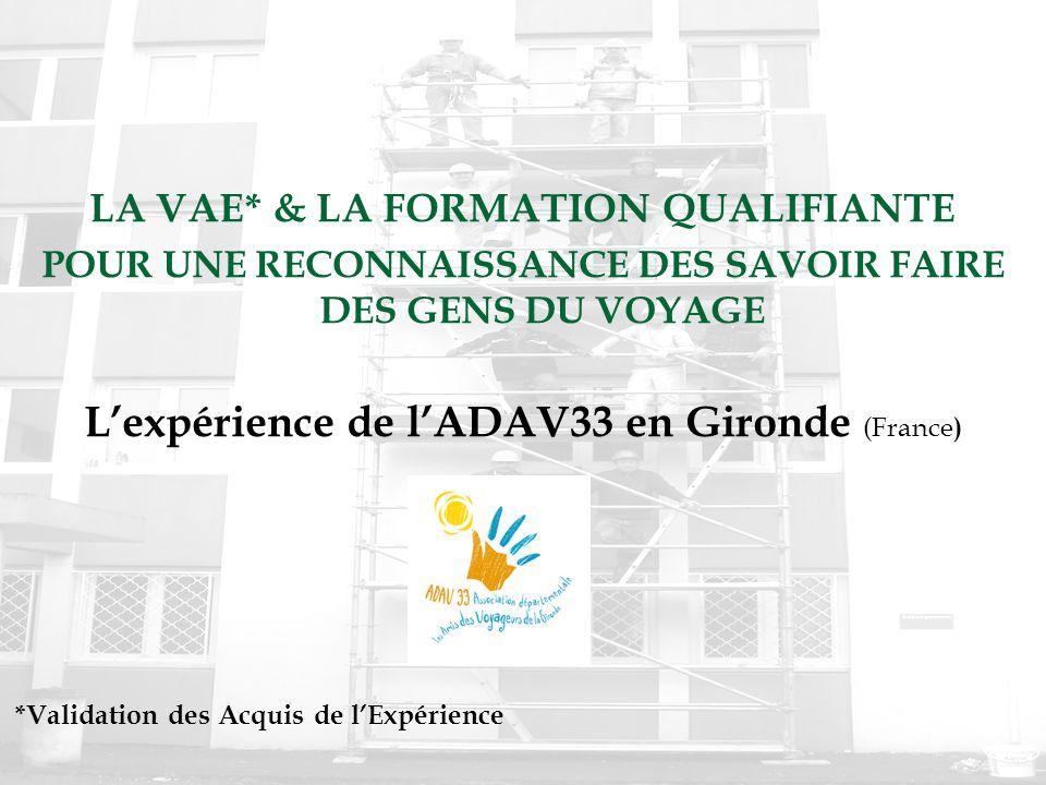 L'expérience de l'ADAV33 en Gironde (France)